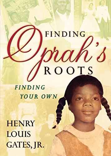 9780307382382: Finding Oprah's Roots: Finding Your Own