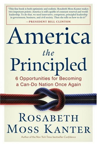 9780307382429: America the Principled: 6 Opportunities for Becoming a Can-Do Nation Once Again