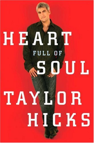 Heart Full of Soul: Hicks, Taylor with David Wild