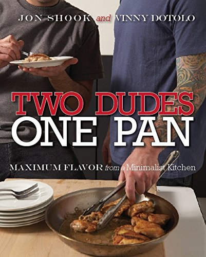 9780307382603: Two Dudes, One Pan: Maximum Flavor from a Minimalist Kitchen