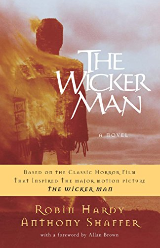 The Wicker Man: A Novel (0307382761) by Hardy, Robin; Shaffer, Anthony