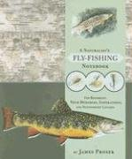 9780307382863: A Naturalist's Fly-fishing Notebook: For Recording Your Memories, Inspirations, and Noteworthy Catches
