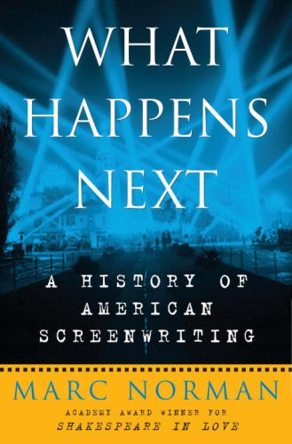 9780307383396: What Happens Next: A History of American Screenwriting