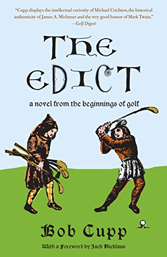 9780307385925: The Edict: A Novel from the Beginnings of Golf