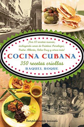 9780307386014: Cocina cubana: 350 recetas criollas (Spanish Edition)