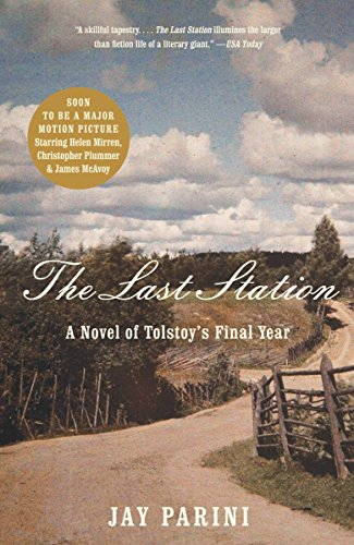 9780307386151: The Last Station: A Novel of Tolstoy's Final Year
