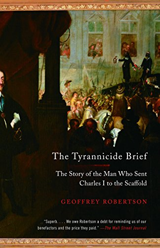 9780307386373: The Tyrannicide Brief: The Story of the Man Who Sent Charles I to the Scaffold