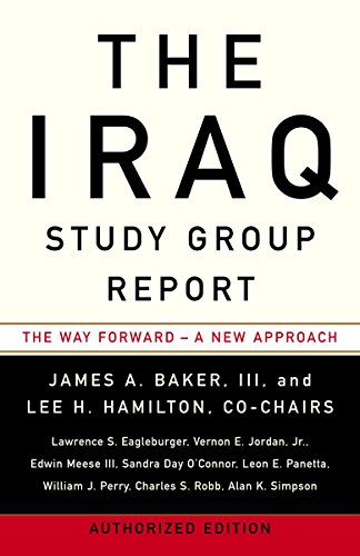 The Iraq Study Group Report: James A. Baker,