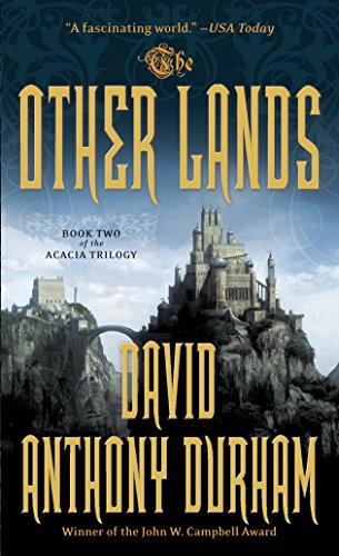9780307386762: The Other Lands: The Acacia Trilogy, Book Two