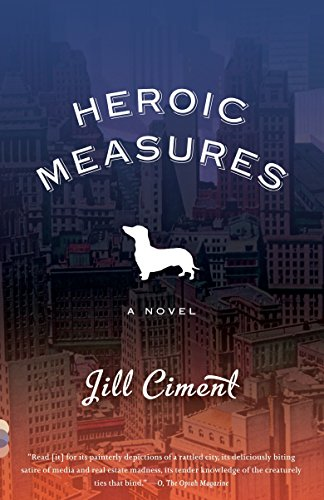 9780307386786: Heroic Measures (Vintage Contemporaries)