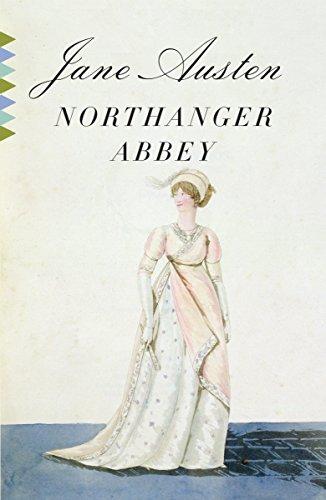 Northanger Abbey (Vintage Classics): Austen, Jane