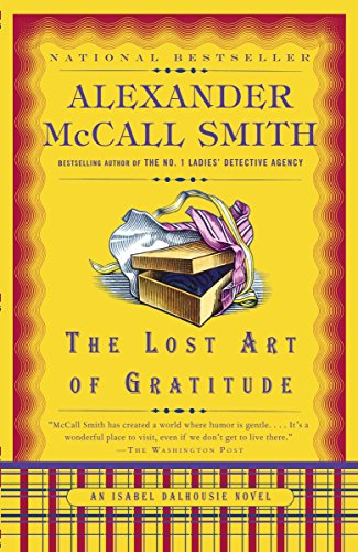 9780307387080: The Lost Art of Gratitude (Isabel Dalhousie Mysteries, No. 6)