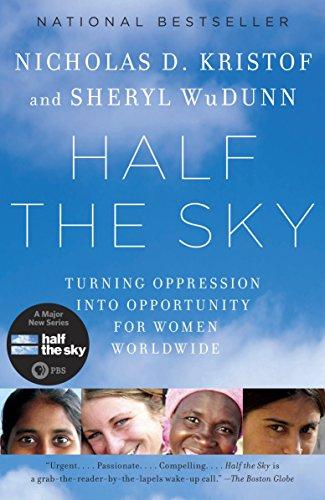 Half the Sky: Turning Oppression into Opportunity: Kristof, Nicholas D.;