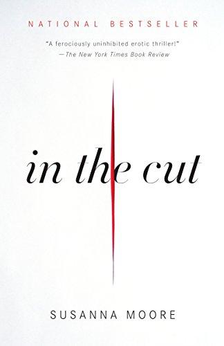 9780307387196: In the Cut