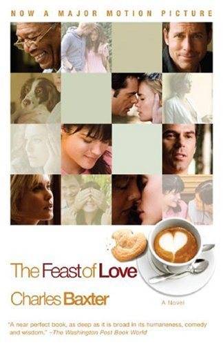 9780307387271: The Feast of Love (Vintage Contemporaries)