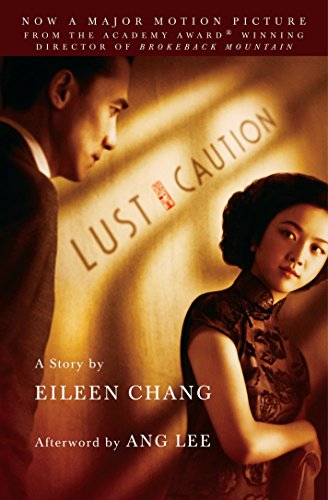 Lust, Caution: The Story: Eileen Chang