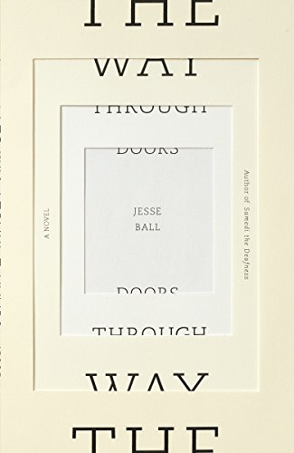 The Way Through Doors (Signed): Ball, Jesse