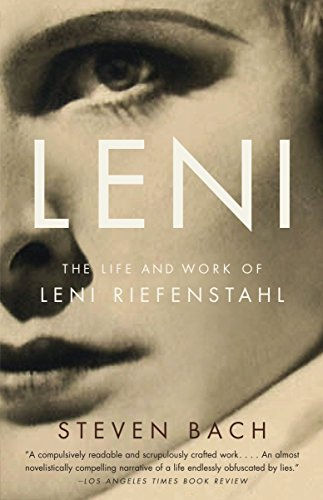 9780307387752: Leni: The Life and Work of Leni Riefenstahl