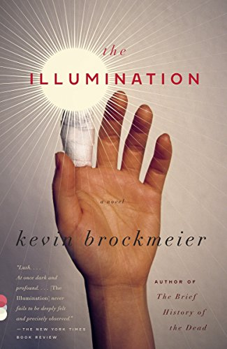 The Illumination (Vintage Contemporaries): Brockmeier, Kevin