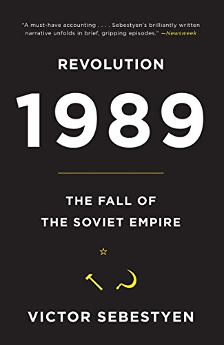 9780307387929: Revolution 1989: The Fall of the Soviet Empire