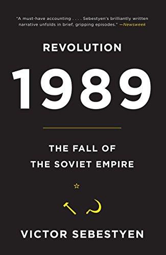 9780307387929: Revolution 1989: The Fall of the Soviet Empire