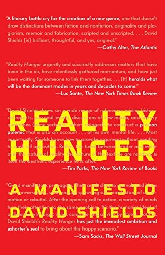 9780307387974: Reality Hunger: A Manifesto