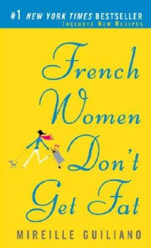 9780307387998: French Women Don't Get Fat: The Secret of Eating for Pleasure (Vintage)