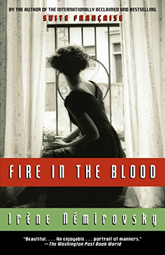 9780307388001: Fire in the Blood (Vintage International)