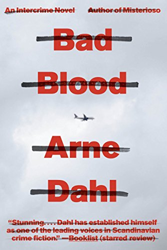 Bad Blood: A Crime Novel (Vintage Crime/Black Lizard): Arne Dahl