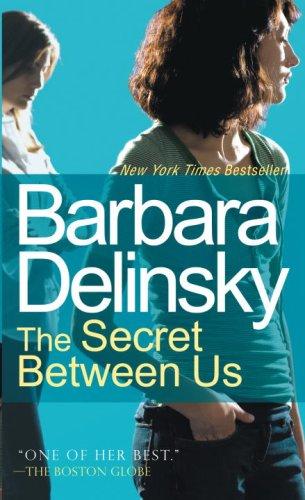 9780307388476: The Secret Between Us