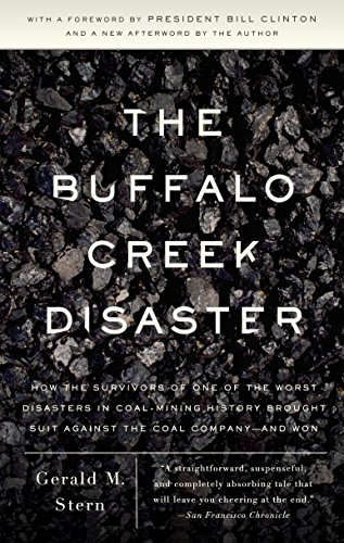 9780307388490: The Buffalo Creek Disaster: How the Survivors of One of the Worst Disasters in Coal-Mining History Brought Suit Against the Coal Company -- And Wo