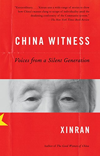 9780307388537: China Witness: Voices From A Silent Generation