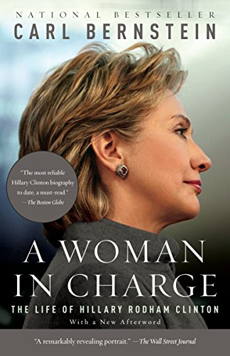 9780307388551: A WOMAN IN CHARGE: The Life of Hillary Rodham Clinton