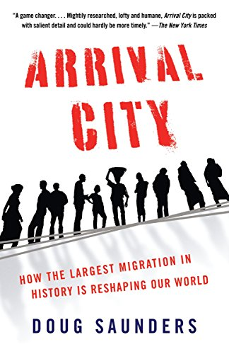 9780307388568: Arrival City: How the Largest Migration in History Is Reshaping Our World