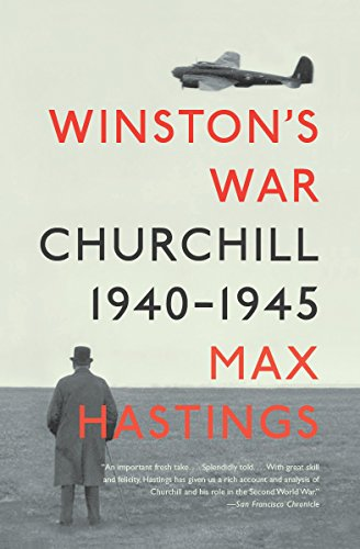 9780307388711: Winston's War: Churchill, 1940-1945