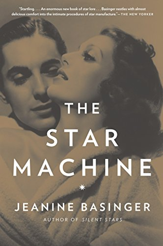 The Star Machine (0307388751) by Jeanine Basinger