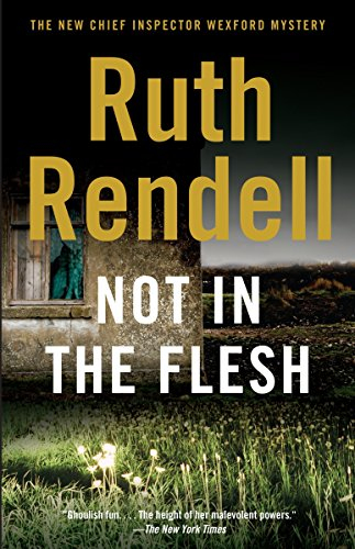 Not in the Flesh (Vintage Crime/Black Lizard): Rendell, Ruth