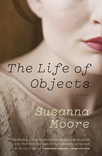9780307388827: The Life of Objects