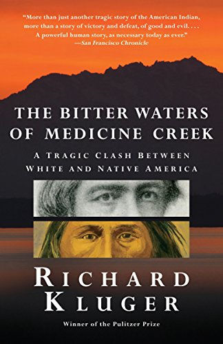 9780307388964: The Bitter Waters of Medicine Creek: A Tragic Clash Between White and Native America