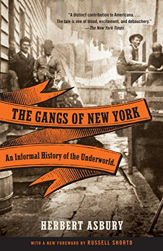 9780307388988: The Gangs of New York: An Informal History of the Underworld (Vintage)