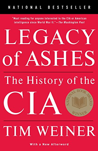 9780307389008: Legacy of Ashes: The History of the CIA