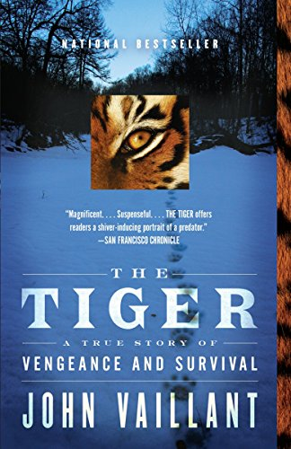9780307389046: The Tiger: A True Story of Vengeance and Survival