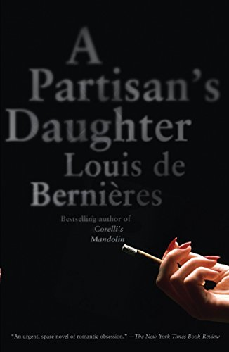 9780307389145: A Partisan's Daughter (Vintage International)