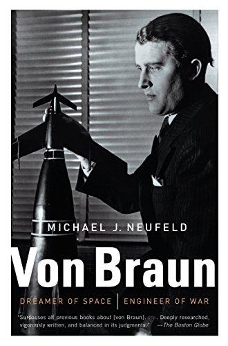 9780307389374: Von Braun: Dreamer of Space, Engineer of War (Vintage)