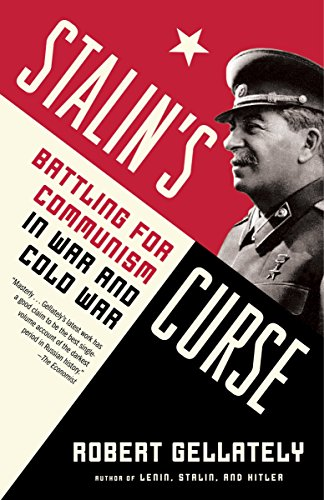 9780307389459: Stalin's Curse: Battling for Communism in War and Cold War