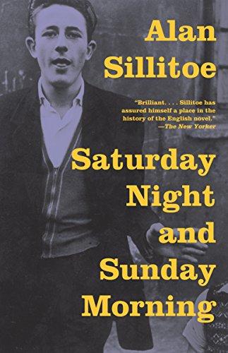 Saturday Night and Sunday Morning (Vintage International): Sillitoe, Alan