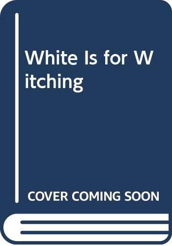 9780307389664: White Is for Witching