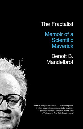 9780307389916: The Fractalist: Memoir of a Scientific Maverick