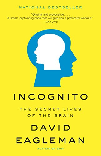 9780307389923: Incognito: The Secret Lives of the Brain