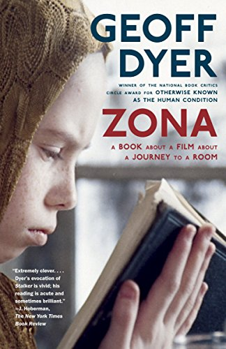 9780307390318: Zona: A Book About a Film About a Journey to a Room